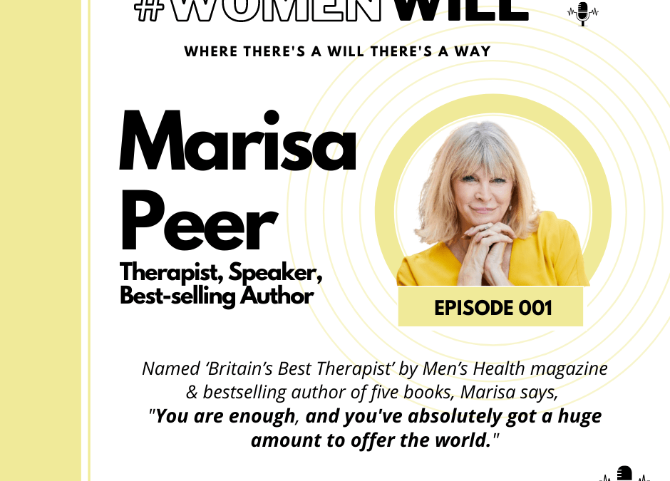 I am Enough With Marisa Peer – WomenWILL Podcast Episode Page