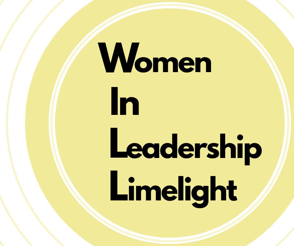 WomenWILL: Women in Leadership Limelight